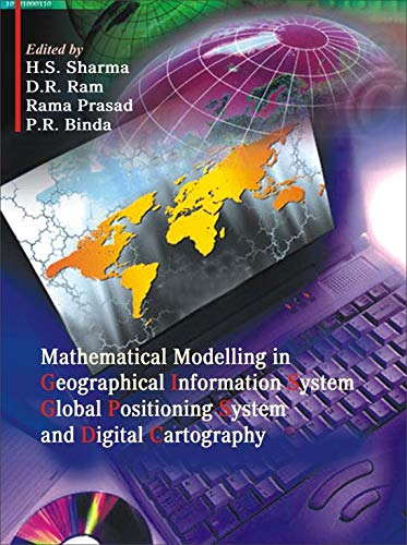 Mathematical Modeling in Geographical Information System Global Positioning System and Digital ...
