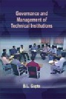 Governance and Management of Technical Institutions: B.L. Gupta