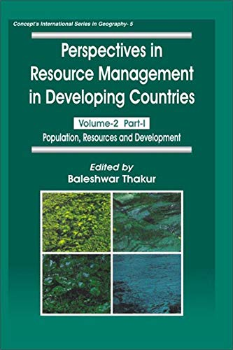 Perspectives in Resource Management in Developing Countries, Volume 2 (in 2 Parts): Baleshwar ...