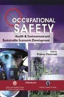 Occupational Safety Helath and Environment and Sustainable Economic Development : Proceedings of: ...