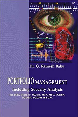 Portfolio Management: Including Security Analysis: G. Ramesh Babu