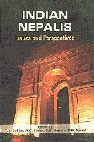 Indian Nepalis : Issues and Perspective: T B Subba;