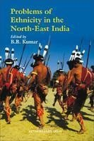 Problems of Ethnicity in the North-East India: Edited by B