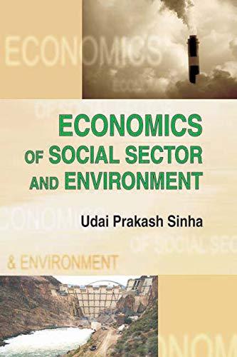 Economics of Social Sector and Environment: Udai Prakash Sinha