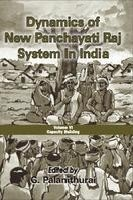 Dynamics of New Panchayati Raj System in India : Vol: VI: Capacity Building: G Palanithurai