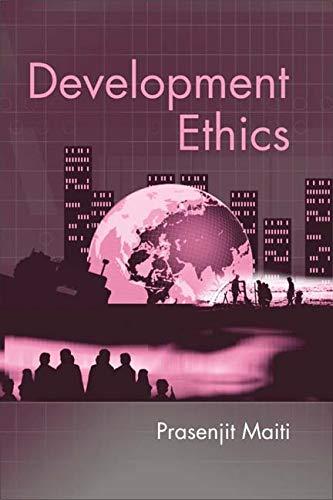 Development Ethics: Prasenjit Maiti