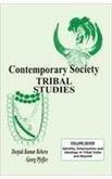 Contemporary Society : Tribal Studies : Vol: Deepak Kumar Behera