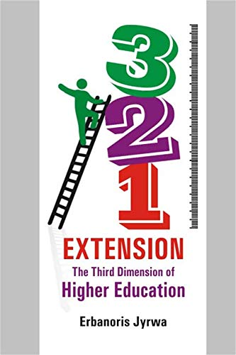Extension: The Third Dimension of Higher Education; A Study in Meghalaya: Erbanoris Jyrwa