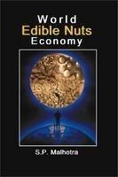 9788180695612: World Edible Nuts Economy