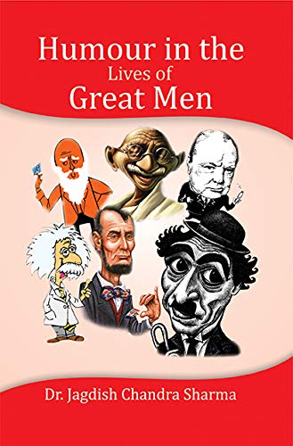 Humour in the Lives of Great Men: Jagdish Chandra Sharman