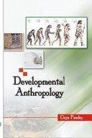 Developmental Anthropology: Gaya Pandey