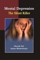 9788180695766: Mental Depression: the Silent Killer