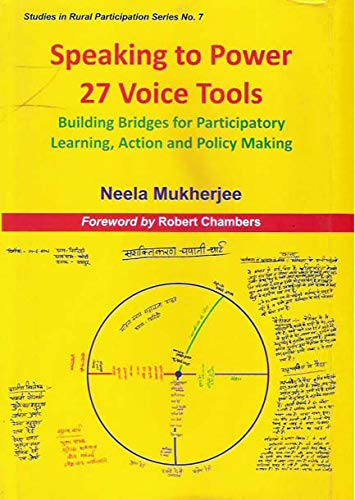 Speaking to Power: 27 Voice Tools-Building Bridges for Participatory Learning, Action and Policy ...