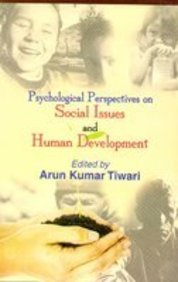 Psychological Perspectives on Social Issues and Human: Arun Kumar Tiwari