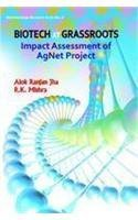 Biotech at Grassroots : Impact Assessment of: Alok Ranjan Jha