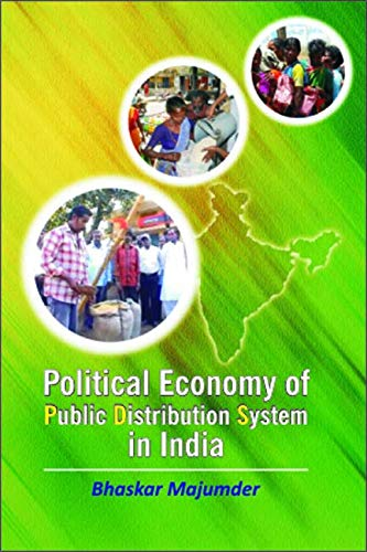 Political Economy of Public Distribution System in India: Bhaskar Majumdar