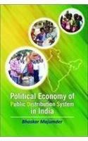 Political Economy of Public Distribution System in: Bhaskar Majumder