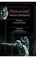 Global and Local Polemics of Development, 2 Vols: Prasenjit Maiti (Ed.)