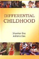 Differential Childhood: Ashima Das,Shankar Das