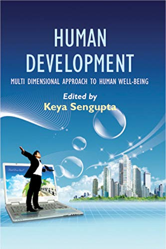 Human Development: The New Approach to Development Strategies: Keya Sengupta (Ed.)