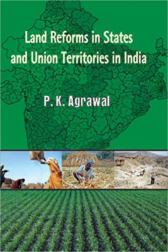 Land Reform in States and Union Terrilories of India: P.K. Aggarwal