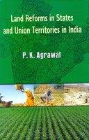 Land Reforms in States and Union Territories: Agrawal P.K.
