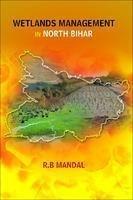 9788180697074: Wetlands Management in North Bihar