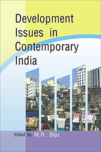 Developmental Issues in Contemporary India: M.R. Biju