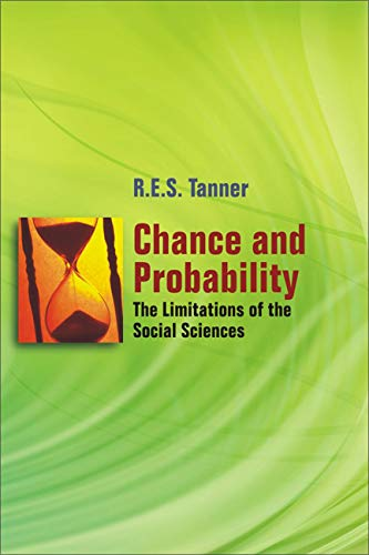 Chance and Probability: The Limitations of the Social Sciences: R.E.S. Tanner