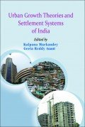 9788180697395: Urban Growth Theories And Settlement Systems Of India