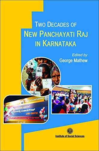 Two Decades of New Panchayati Raj in Karnataka: George Mathew (Ed.)
