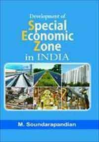 9788180697715: DEVELOPMENT OF SPECIAL ECONOMIC ZONES IN INDIA (IN 2 VOLUMES)