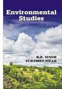 Environmental Studies: R.P. Singh and Zubairul Islam