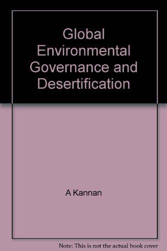 9788180698484: Global Environmental Governance and Desertification