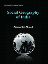 Social Geography of India (2nd Revised and: Aijazuddin Ahmad