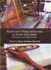 Khadi and Village Industries in Socio Economic: Ram Krishna Mandal