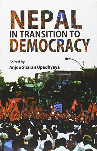 Nepal in Transition to Democracy: Anjoo, Sharan Upadhyaya