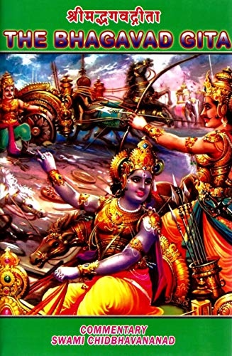 The Bhagavad Gita: Commentary By Swami Chidbhavananda