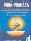 Pura-Prakasa : Recent Researches in Epigraphy Numismatics: A K Sharma;