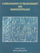 A Bibliography of Palaeography and Manuscriptology
