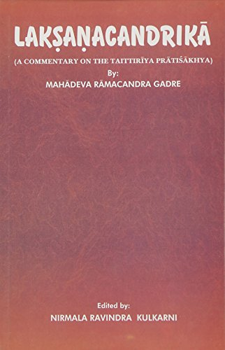 Laksanacandrika : A Commentary on the Taittiriya: Nirmala Ravindra Kulkarni