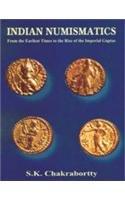 Indian Numismatics: Chakrabortty S.K.
