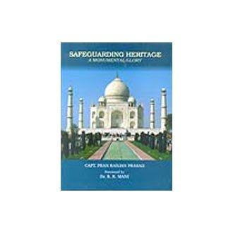 Safeguarding Heritage: A Monumental Glory: Prasad, Capt. Pran