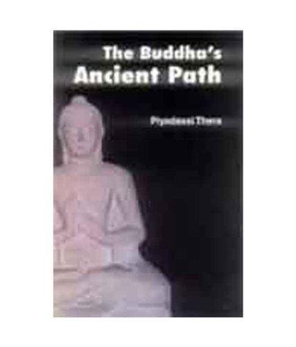 The Buddha's Ancient Path: Piyadassi Thera
