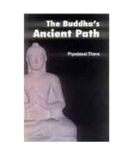 9788180902239: The Buddha's Ancient Path