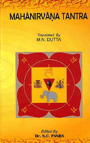 Mahanirvana Tantra (Paperback): Edited by: Dr.