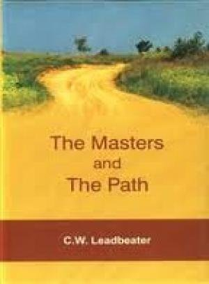 The Masters and the Path: C.W. Leadbeater