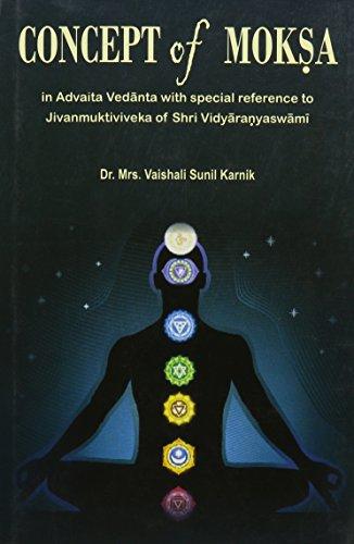 9788180902789: Concept of moksa: In Advaita Vedanta with Special Reference to Jivanmuktiviveka of Shri Vidyaranyaswami