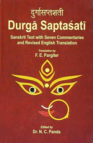 9788180902901: Durga Saptasati - Sanskrit Text with Seven Commentaries and Revised English Translation (2 Volume Set)