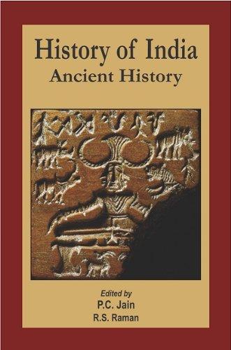 History of India: Ancient History, Vol. I: P.C. Jain &